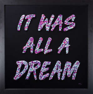 It Was All A Dream - Original - Black - Framed