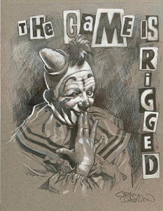 The Game Is Rigged Sketch - Artist Proof - Mounted