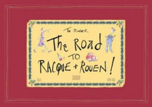 The Road To Racque And Rouen