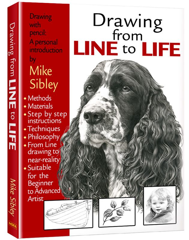 Drawing From Line To Life - Book by Mike Sibley