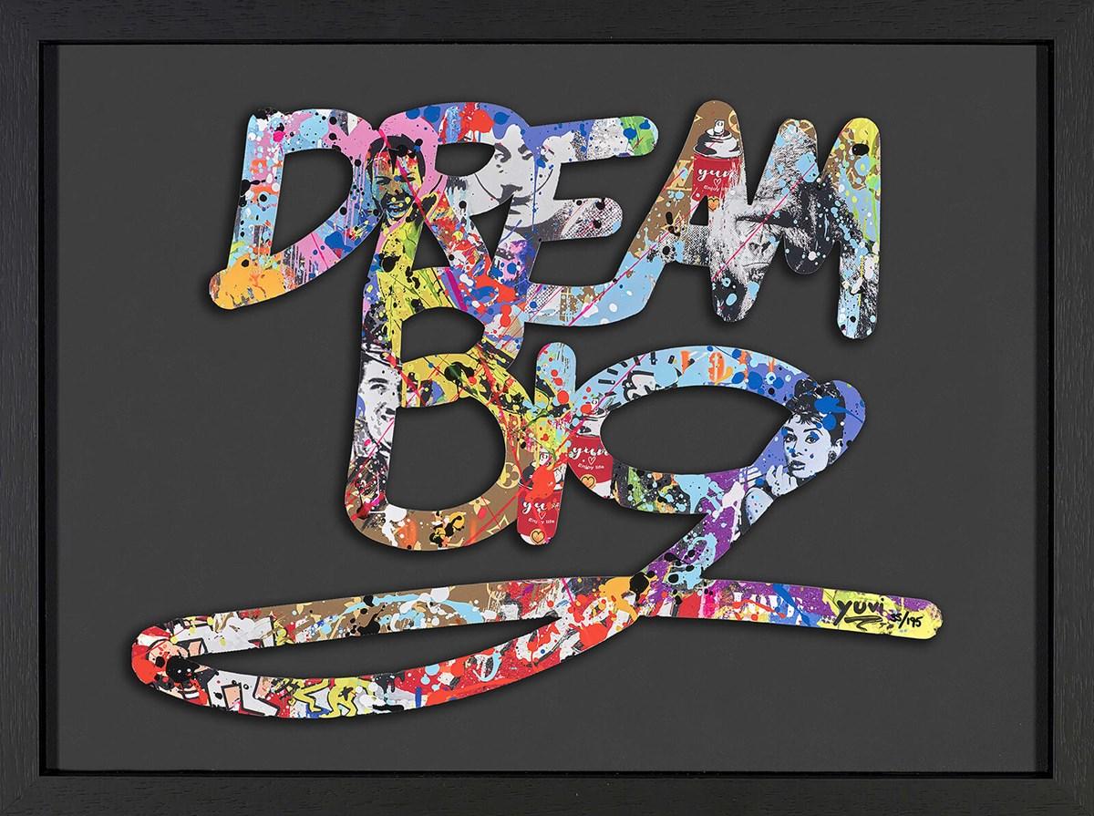 Dream Big - Black Framed by Yuvi