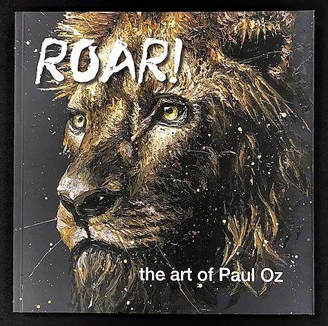 Roar! - The Art Of Paul Oz - Book by Paul Oz