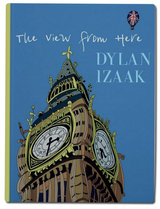 The View From Here (Limited Edition Book)  by Dylan Izaak