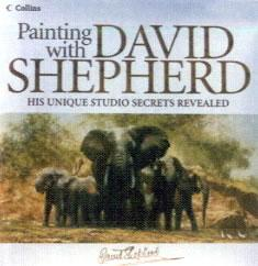 Painting With David Shepherd (Signed copy) by David Shepherd