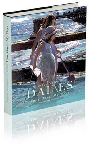 Your Days, My Days - LE Book & 2 Prints  by Sherree Valentine Daines